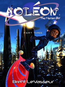 Aoleon The Martian Girl Part Three