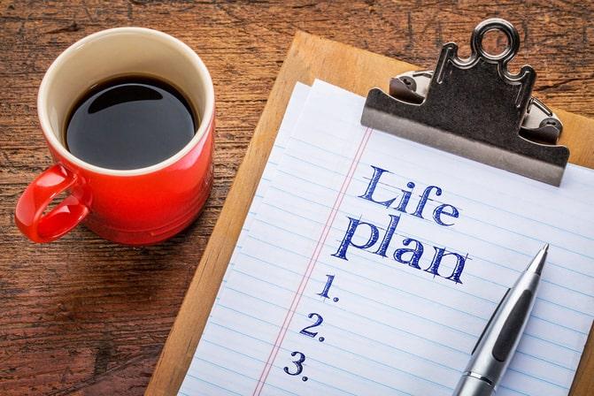 Life plan.